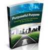 Thumbnail The Purposeful Purpose eBook with MRR