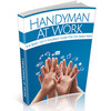 Thumbnail Handyman At Work - Do-It-Yourself Guide for Family Man