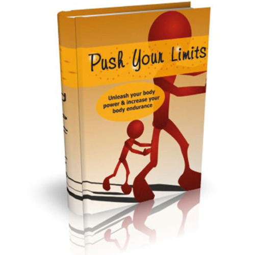 Product picture Push Your Limits - Unleash Your Body Power - MRR eBook