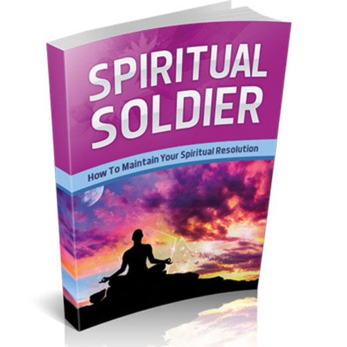 Product picture Spiritual Soldier - Maintain Your Spiritual Resolution