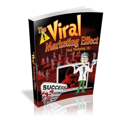 Product picture The Viral Marketing Effect! Viral Marketing 101