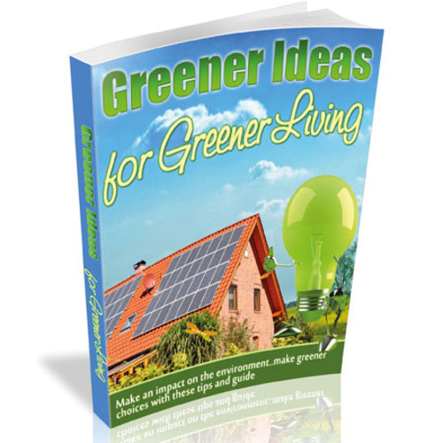Product picture Greener Ideas For A Greener Living - eBook with MRR