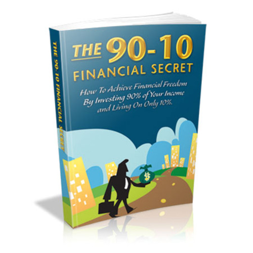 Product picture The 90-10 Financial Secret - Achieve financial freedom